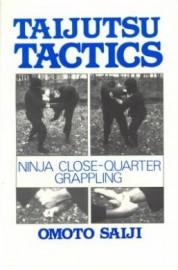 TAIJUTSU TACTICS. NINJA CLOSE-QUARTER GRAPPLING