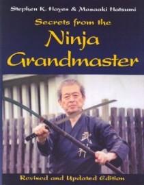 SECRETS FROM THE NINJA GRANDMASTER