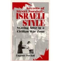 SECRETS OF STREET SURVIVAL - ISRAELI STYLE