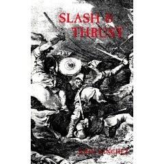 SLASH AND THRUST