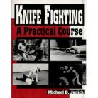 KNIFE FIGHTING.  A practical course