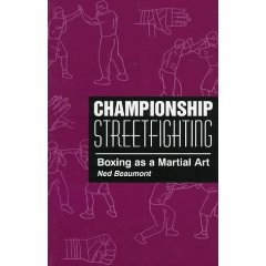 CHAMPIONSHIP STREETFIGHTING.BOXING AS A MARTIAL ART