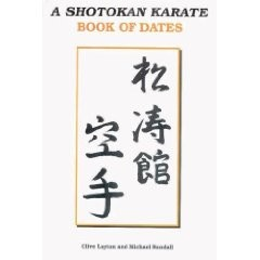 A SHOTOKAN KARATE BOOK OF DATES