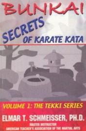 BUNKAI SECRETS OF KARATE KATA.VOL 1:THE TEKKI SERIES