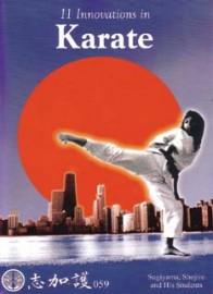 11 INNOVATIONS IN KARATE ( SUGIYAMA,SHOJIRO AND HIS STUDENTS )
