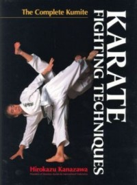 KARATE FIGHTING TECHNIQUES:THE COMPLETE KUMITE