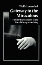 GATEWAY TO MIRACULOUS EXPLORATIONS OF TAO