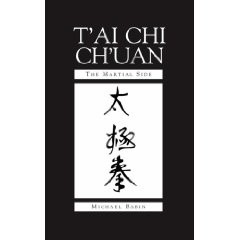 TAI CHI CHUAN: THE MARTIAL SIDE