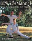THE TAI CHI MANUAL.STEP BY STEP GUIDE TO THE SHORT YANG FORM
