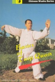 BASICS OF TAIJI QUAN.  (CHINESE WUSHU SERIES)