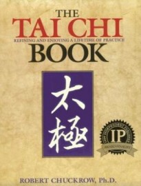 THE TAI CHI REFINING AND ENJOYING A LIFETIME OF PRACTICE BOOK