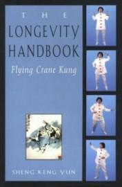 THE LONGEVITY HANDBOOK. FLYING CRANE KUNG