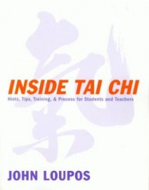 INSIDE TAI CHI:HINTS,TIPS,TRAINING & PROCESS FOR STUDENTS AND TEACHERS