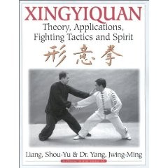 XINGYIQUAN.THEORY,APPLICATIONS,FIGHTING TACTICS AND SPIRIRT