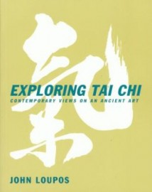 EXPLORING TAI CHI.CONTEMPORARY VIEWS ON AN ANCIENT ART