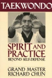 TAEKWONDO.SPIRIT AND PRACTICE BEYOND SELF-DEFENSE
