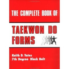 COMPLETE BOOK OF TAEKWON DO FORMS