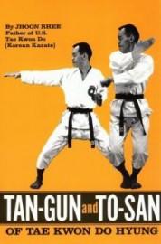 TAN-GUN AND TO-SAN OF TAE KWON DO HYUNG