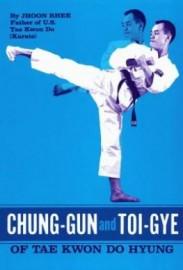 CHUNG-GUN AND TOI-GYE OF TAE KWON DO HYUNG