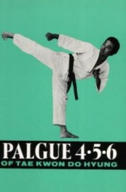 PALGUE 4.5.6 OF TAE KWON DO HYUNG
