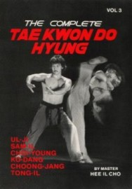 THE COMPLETE TAE KWON DO HYUNG VOL 3