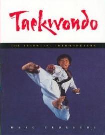 TAEKWONDO:THE ESSENTIAL INTRODUCTION