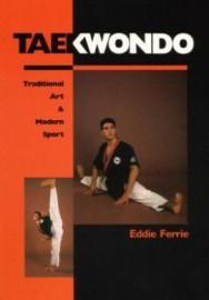 TAEKWONDO TRADITIONAL ART & MODERN SPORT