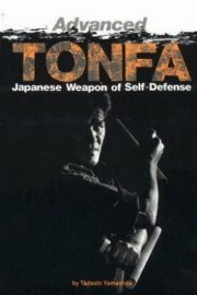 ADVANCED TONFA: JAPANESE WEAPON OF SELF DEFENCE