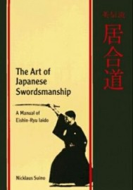 ART OF JAPANESE SWORDSMANSHIP (Eishin-Ryu Iaido)