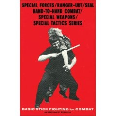 SPECIAL FORCES/RANGER-UDT/SEAL HAND-TO-HAND COMBAT/STICK FIGHTING