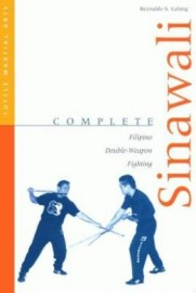 COMPLETE SINAWALI : FILIPINO DOUBLE - WEAPON FIGHTING