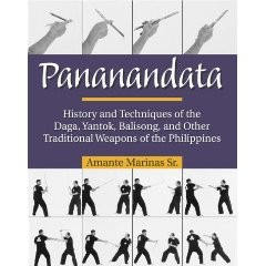 PANANANDATA:HISTORY AND TECHNIQUES OF DAGA,YANTOK,BALISONG,AND OTHERS