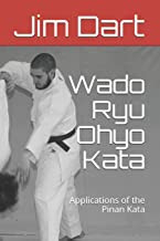 Wado Ryu Ohyo Kata: Applications of the Pinan Kata Paperback