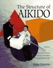 THE STRUCTURE OF AIKIDO