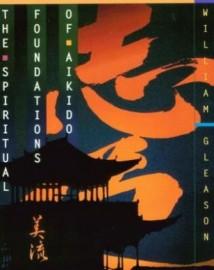 THE SPIRITUAL FOUNDATIONS OF AIKIDO