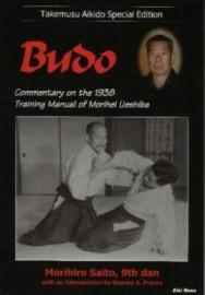 TAKEMUSU AIKIDO:SPECIAL EDITION: BUDO A COMMENTARY