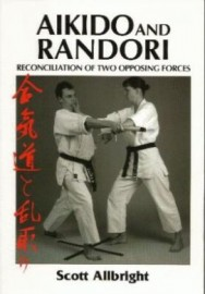 AIKIDO AND RANDORI:RECONCILIATION OF TWO OPPOSING FORCES