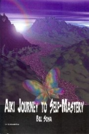 Aiki Journey to Self-Mastery. (SB) 94 pages.