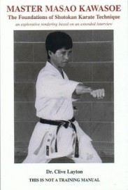 Master Masao Kawasoe and the Foundations of Shotokan Karate Technique