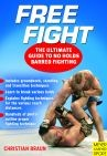 FREE FIGHT,THE ULTIMATE GUIDE TO NO HOLDS BARRED FIGHTING