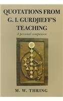 QUOTATIONS FROM G.I.GURDJIEFF'S TEACHING
