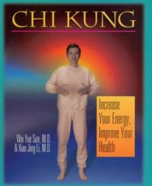 CHI KUNG,INCREASE YOUR ENERGY
